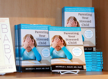 Michelle Bailey's new book, Parenting Your Stressed Child