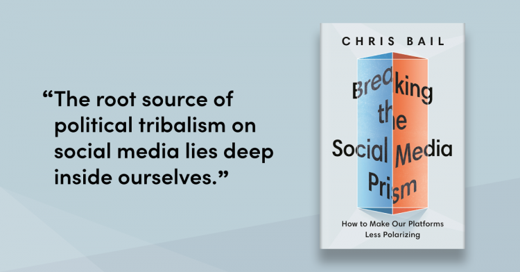 quote: The root source of political tribalism in social media lies deep within ourselves.