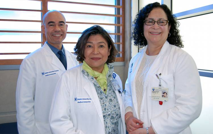 Medical interpreters Joel Pena, Maria De La Cruz Bunce and Grisel Diaz can play a vital role for Duke Health patients.