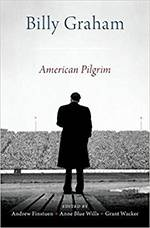 Billy Graham: Pilgrim