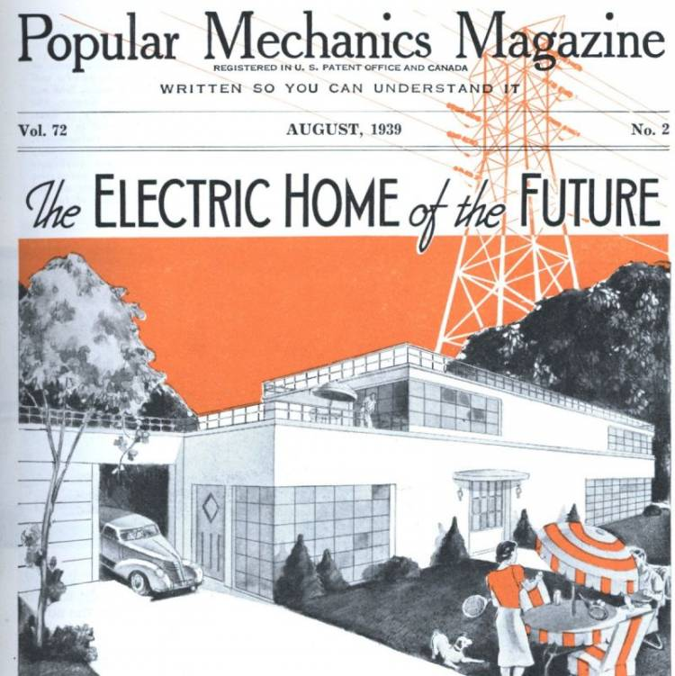 A 1939 issue of Popular Mechanics Magazine featuring The Electric Home of the Future.