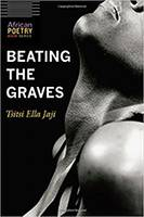 "Tsitsi Jaji: ""Beating the Graves"""