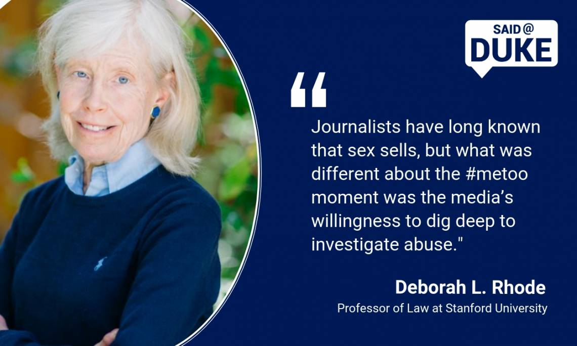 Said@Duke: Deborah L. Rhode on #MeToo: Why Now? What Next?