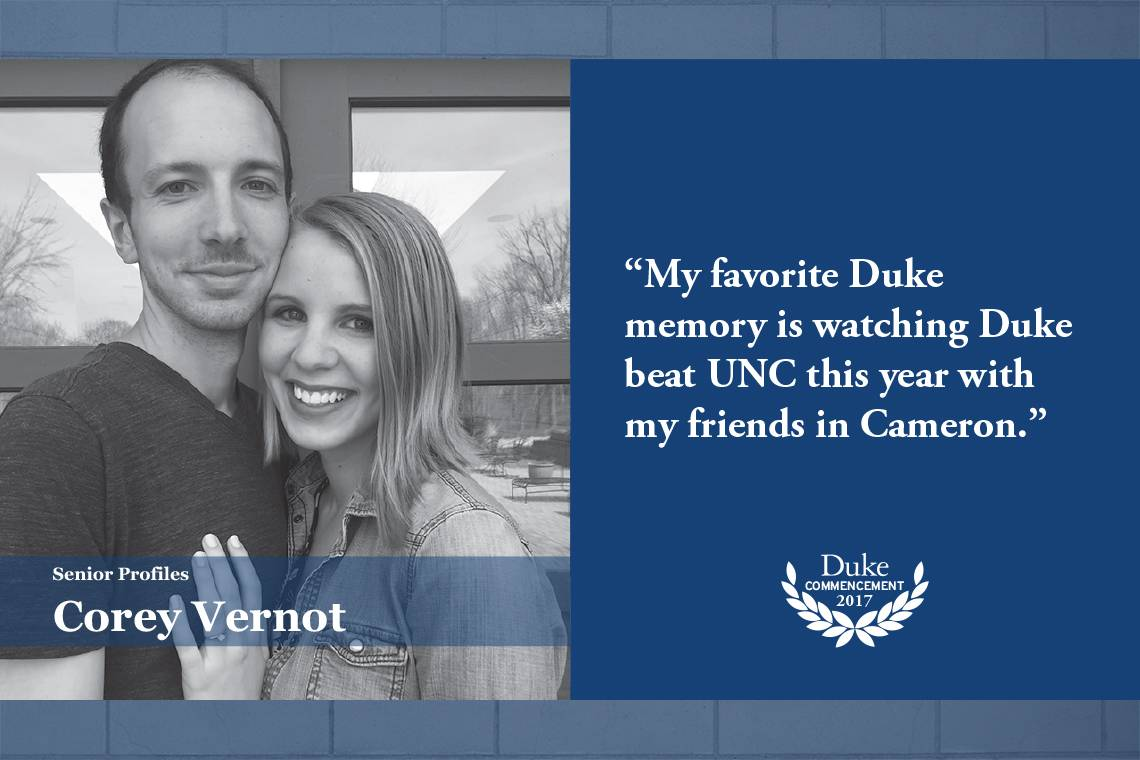 Corey Vernot: My favorite Duke memory is watching Duke beat UNC this year with my friends in Cameron.