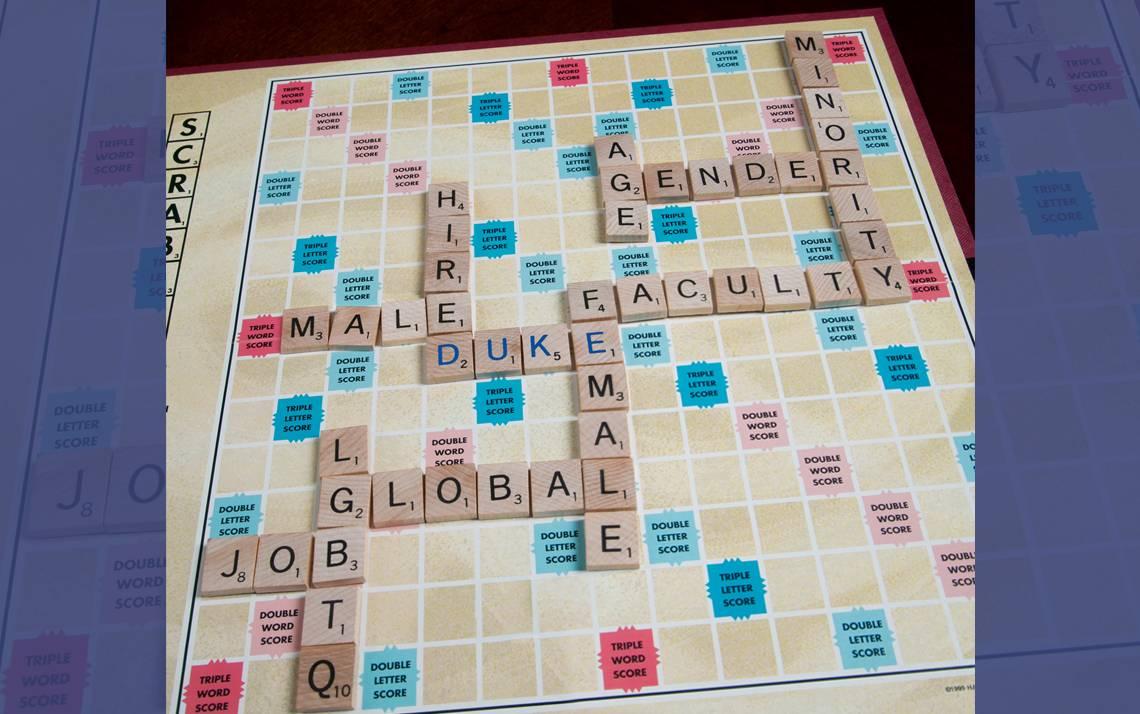 The Scrabble board represents some atttributes of Duke's workforce.