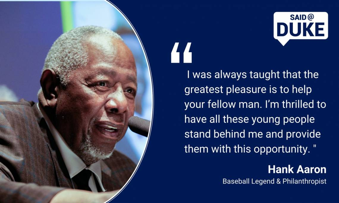 Hank Aaron: I was always taught that the greatest pleasure is to help your fellow man