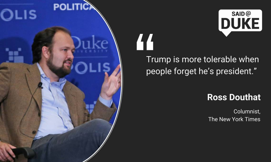 Ross Douthat: Trump is more tolerable when people forget he's president