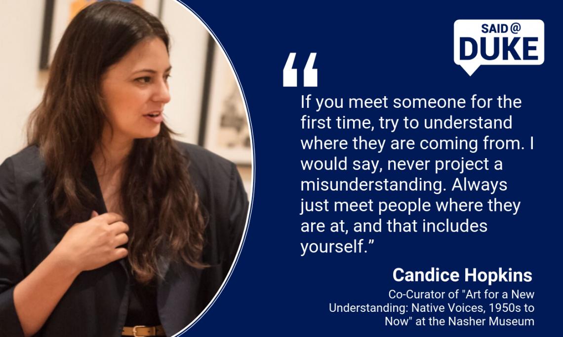 Said@Duke: Candice Hopkins on Her Work as an Art Curator