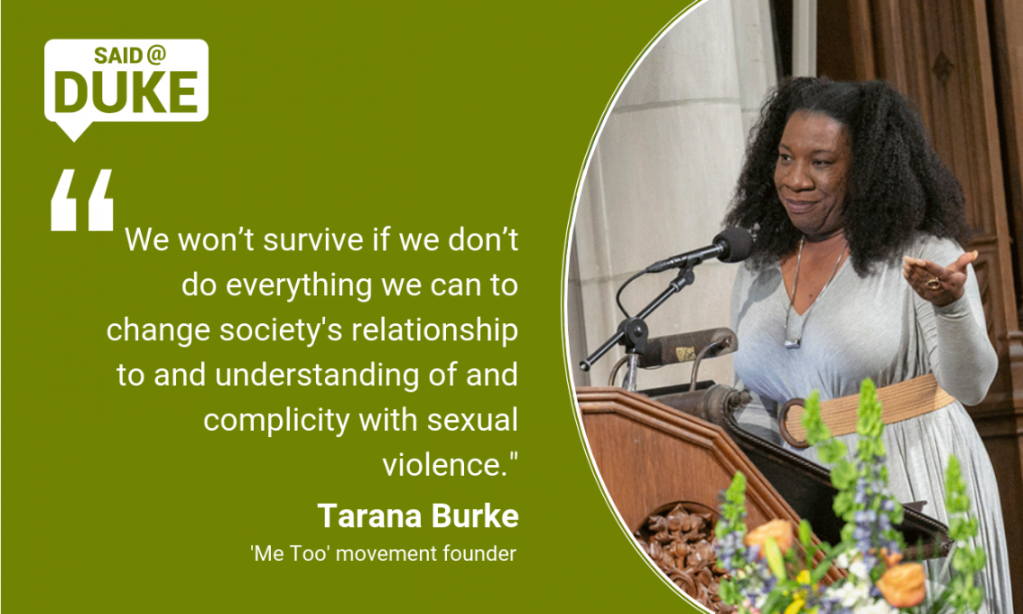 """Tarana Burke: """"We won't survive if we don't do everything we can to change society's relationship to and understanding of and complicity with sexual violence."""""""