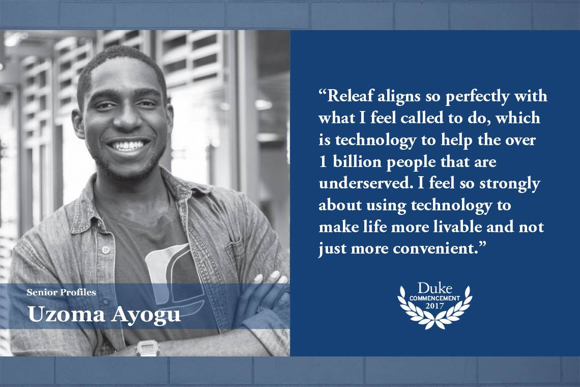 """Uzoma Ayogu: """"Releaf aligns so perfectly with what I feel called to do, which is technology to help the over 1 billion people that are underserved,"""" he said. """"I feel so strongly about using technology to make life more livable and not just more convenient"""