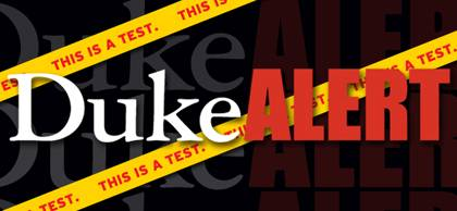 A DukeALERT test is scheduled for Wednesday, July 20, at 10 a.m.