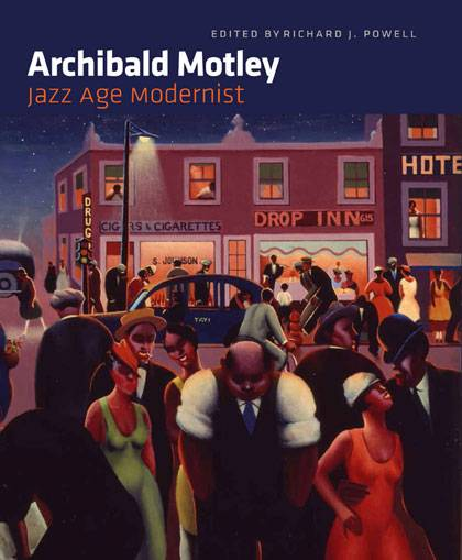 Duke art historian Richard Powell edited the catalogue for the first full survey of the work by jazz age modernist painter Archibald Motley.