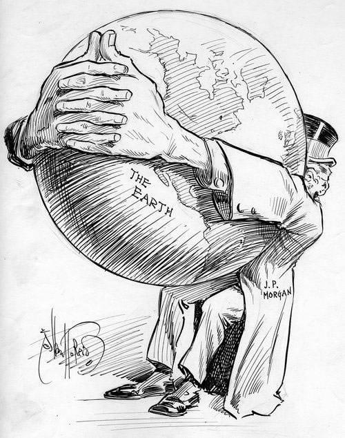 Pen and ink cartoon by Albert Reid depicting American financier J.P. Morgan grasping the Earth in his arms, ca. 1895-1905.