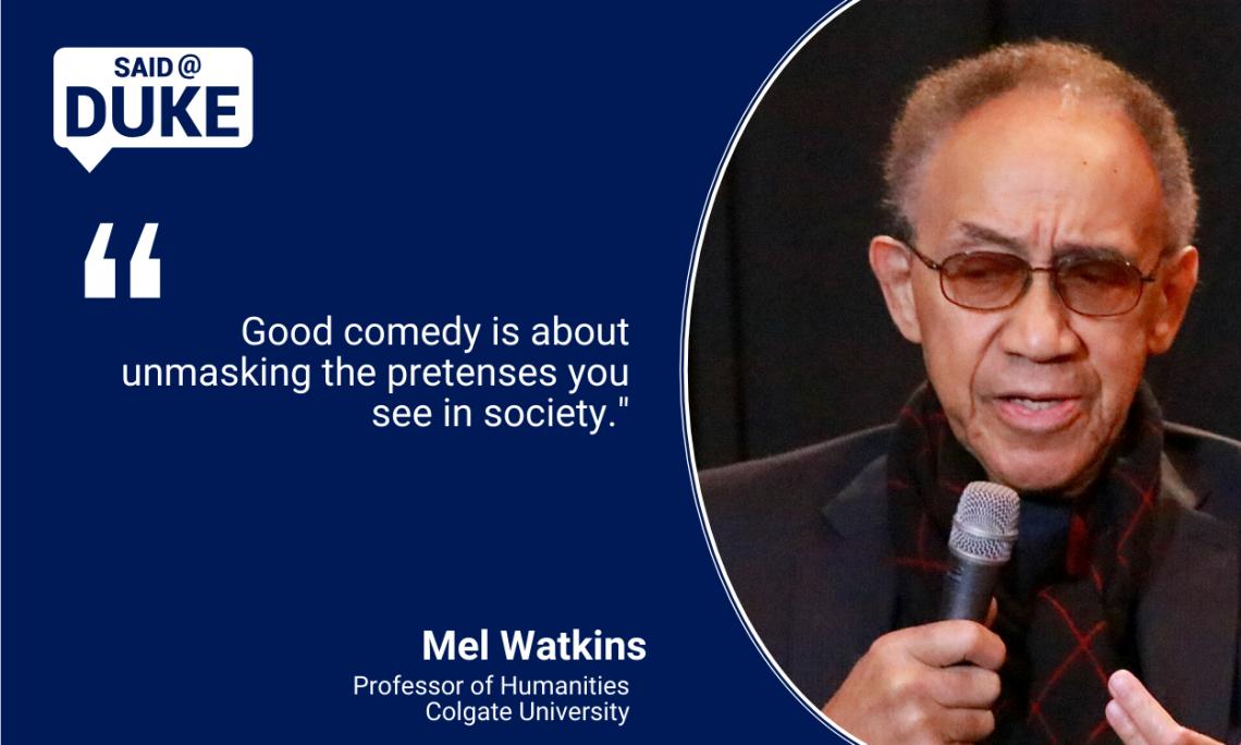 Said@Duke: Professor Mel Watkins on Black Comedy: