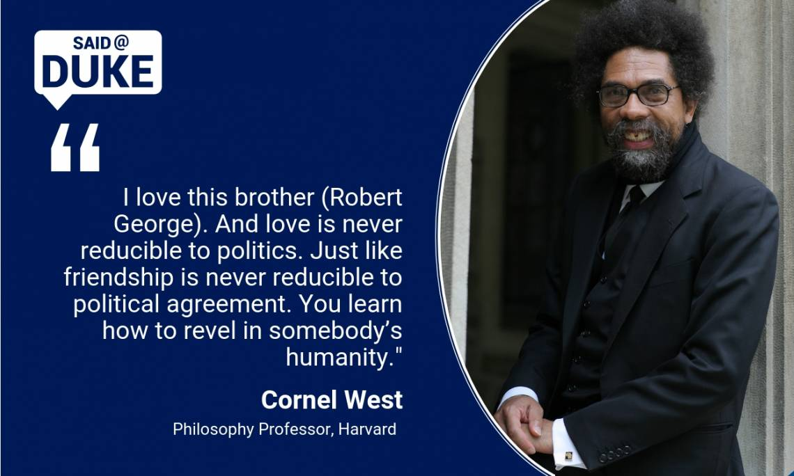 Cornel West: You learn how to revel in somebody's humanity.