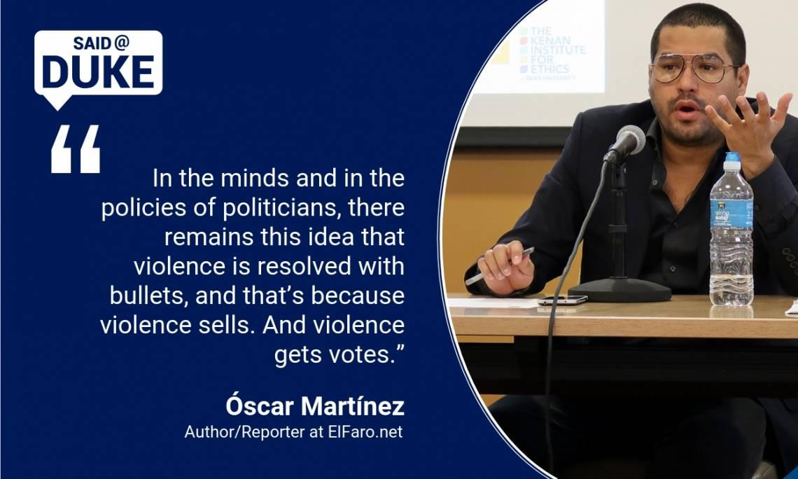 Said@Duke: Reporter Óscar Martínez on Covering Gangs in Central America