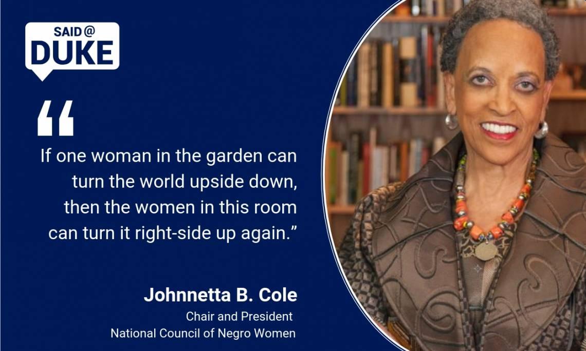 Said@Duke: Johnnetta B. Cole on Communicating Women's Activism
