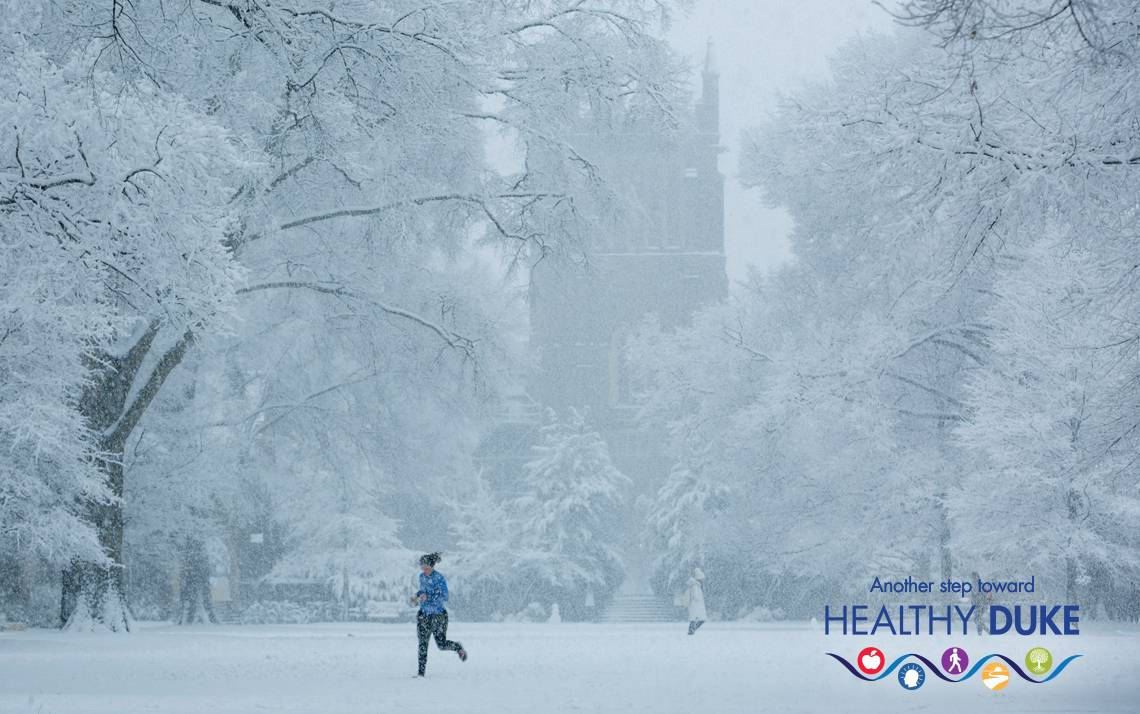 Feel your best this winter with tips from Healthy Duke experts. Photo courtesy of University Communications.