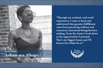"Ashan-wa Aliogo: ""Through my academic and social experiences, I came to learn and understand that genuine fulfillment came from practicing wellness and conscious, intentional living/decision making - from the classes I took down to the opportunities I pur"
