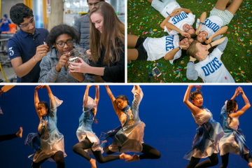 Duke philanthropy is assisting greater access for students to extraordinary educational opportunities. Clockwise: An innovative first-year engineering class, orientation week for the Class of 2023, and a student dance group.