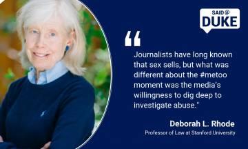 Said@Duke: Deborah L. Rhode on #MeToo: Why Now? What Next?