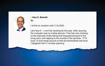 Gary Bennett starts his out of office emails with a humorous message.