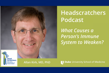 Dr. Allan Kirk on the immune system