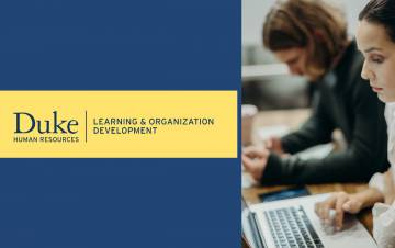 Duke Learning & Organization Development is offers skills and leadership courses online