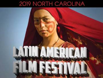 poster for the 2019 NC Latin American Film Festival