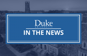 Duke Faculty in the News