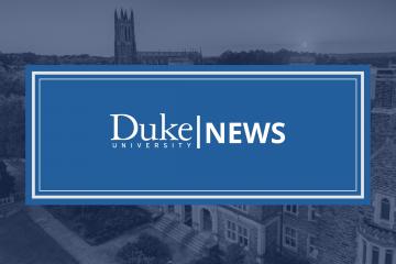 News from Duke University