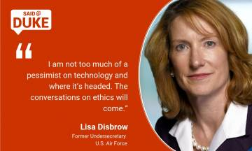 Said@Duke: Lisa Disbrow on New Technology in War