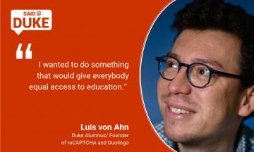 Said@Duke: Luis von Ahn on Using Technology for Good
