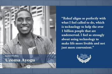 "Uzoma Ayogu: ""Releaf aligns so perfectly with what I feel called to do, which is technology to help the over 1 billion people that are underserved,"" he said. ""I feel so strongly about using technology to make life more livable and not just more convenient"