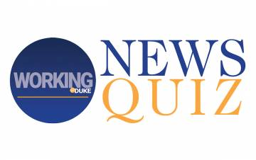 Quiz: Test Your Knowledge of Working@Duke News