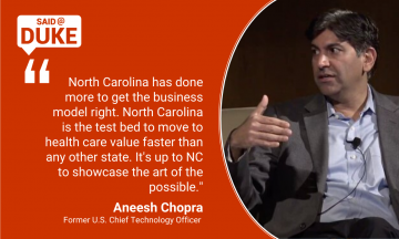 North Carolina has done more to get the business model right. North Carolina is the test bed to move to health care value faster than any other state.