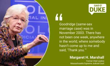"Margaret H. Marshal: l""Goodridge was in November 2003. There has not been one week, anywhere in the world, where somebody hasn't come up to me and said 'Thank you' or 'You're responsible for the Iraq war.' But the positives are much more likely."""