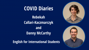COVID Diaries by Rebekah Callari-Kaczmarczyk and Danny McCarthy