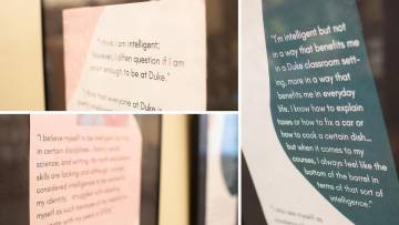 Student quotes featured in a February exhibit at Perkins Library. The exhibit displayed undergraduate responses collected in Ph.D. students Christina Bejjani and Brenda Yang's research on how students think about intelligence.