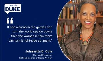 Said@Duke: Johnnetta B. Cole on Communicating Women's Activism