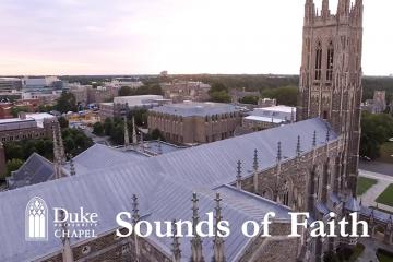 Duke Chapel Sounds of Faith series